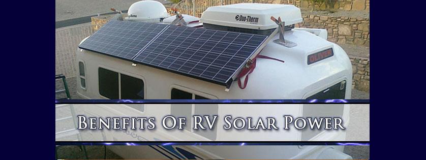 Benefits Of RV Solar Power